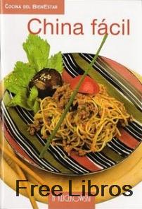 Cocina del bienestar: China Fácil – H Kliczkowski