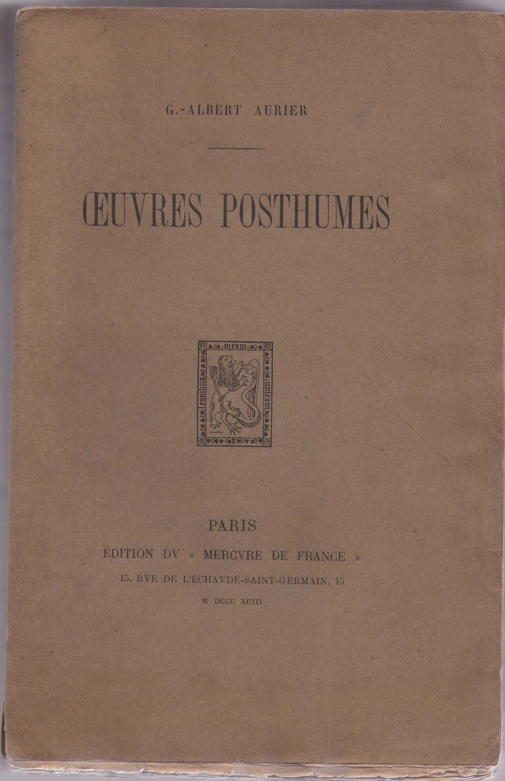 G.-Albert AURIER : Œuvres Posthumes. 1893