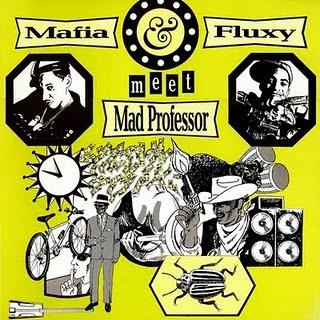 mafia and fluxy meet mad professor delay