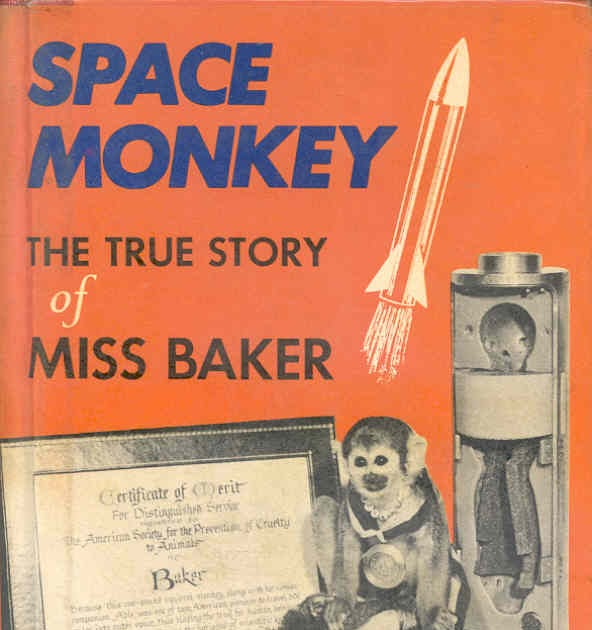 Dreams of Space - Books and Ephemera: Space Monkey : The ...