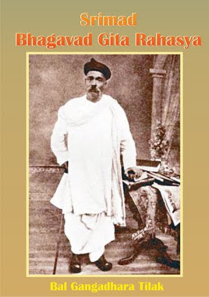 Srimad Bhagavad Gita Rahasya of Bal Gangadhar Tilak - English, Hindi & Marathi