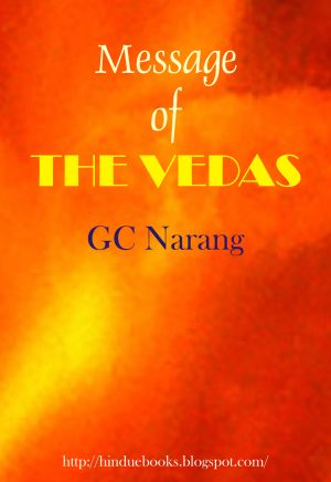 Message of the Vedas - GC Narang