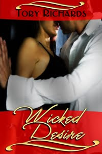 WICKED DESIRE by Tory Richards