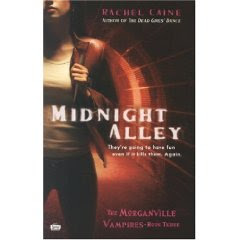 Midnight Alley (Morganville Vampires, Book 3) by Rachel Caine