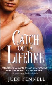 CATCH OF A LIFETIME by Judi Fennell