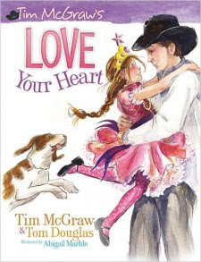 LOVE YOUR HEART by Tim McGraw & Tom Douglas
