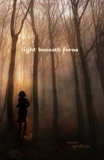 LIGHT BENEATH FERNS by Anne Spollen (Blog Tour)