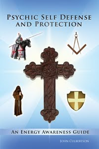 PSYCHIC SELF DEFENSE AND PROTECTION by John Culbertson