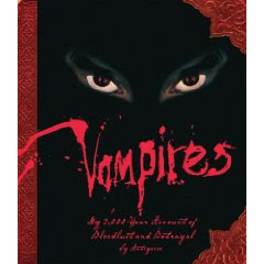 Vampires: My 3,000 Year Account of Bloodlust and Betrayal by Antigonos