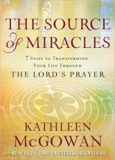THE SOURCE OF MIRACLES by Kathleen McGowan