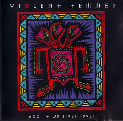 Der Musik Blog Aus Freiburg Violent Femmes Add It Up