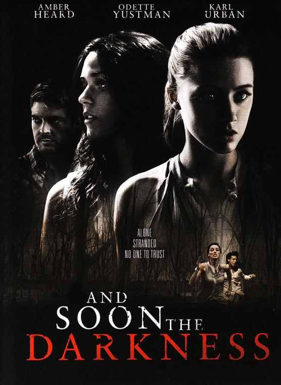 and soon the darkness full movie free download