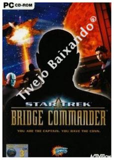 Tivejo Baixando: Star Trek Bridge Commander PC