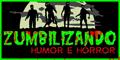 Visite o Zumbilizando - Humor e Horror