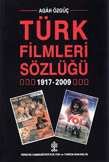 """Agah Özgüç """"Türk Filmleri Sözlüğü"""""""