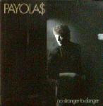 Payola$ - No Stranger to Danger