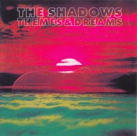 The Shadows - Themes & Dreams