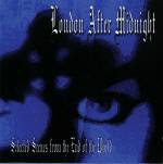 London after Midnight - Selected Scenes from the End of the World