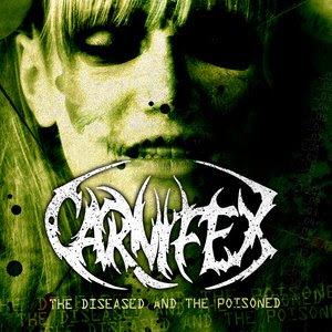 http://4.bp.blogspot.com/_3cAsZ_e_xl8/SnuWfmiMyoI/AAAAAAAAA9U/ChhSYhcetIg/s320/Carnifex+-+The+Diseased+And+The+Poisoned.jpg