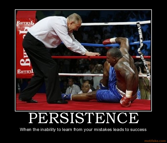 Persistence Motivational Quotes: Your Problem In Life Is Your Assignment: Persistence