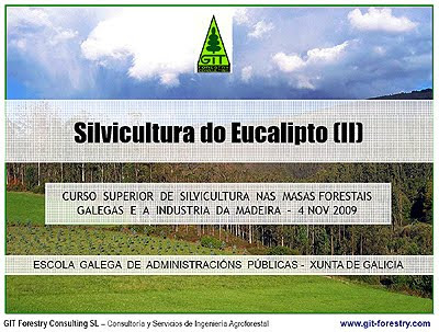 High Value Eucalyptus nitens Model Forest for veneer and sawnwood in agroforestry regime / Bosque Modelo de Eucalyptus nitens para chapa y aserrio en regimen de silvopastoreo / Gustavo Iglesias Trabado, Roberto Carballeira Tenreiro and Javier Folgueira Lozano / GIT Forestry Consulting SL, Consultoría y Servicios de Ingeniería Agroforestal, Lugo, Galicia, España, Spain / Eucalyptologics, information resources on Eucalyptus cultivation around the world / Eucalyptologics, recursos de informacion sobre el cultivo del eucalipto en el mundo