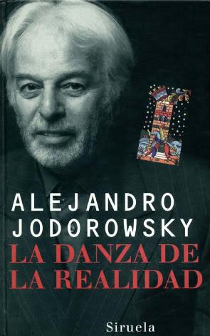 La Danza de la Realidad – Alejandro Jodorowsky