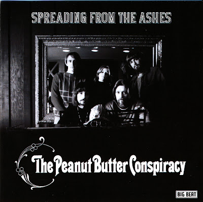 The Peanut Butter Conspiracy -  Spreading From The Ashes