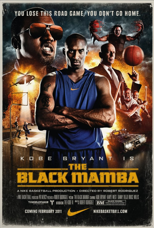 detailed look ecde5 050c6 The Black Mamba, staring Kobe, Kanye West, Bruce Willis, Danny Trejo, is a  Nike Basketball production, directed by Robert Rodriguez. The film brings  Kobe s ...