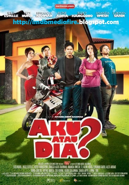 Mafia Insyaf Film Mafia Insaf Free Movies AKU ATAU DIA 2010 Movie synopsis trailer poster download x