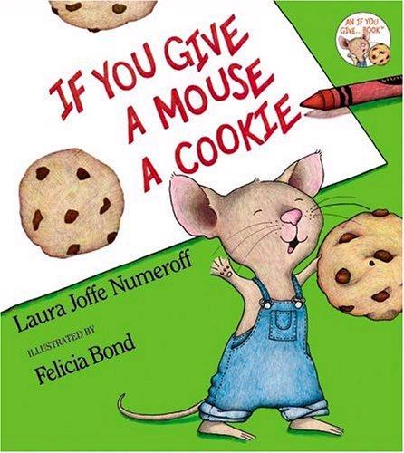 Homeschool Parent If You Give a Mouse a Cookie Activities