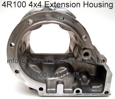 Cobra Transmission Parts 1-800-293-1848: E4OD, 4R100 Extension Housing