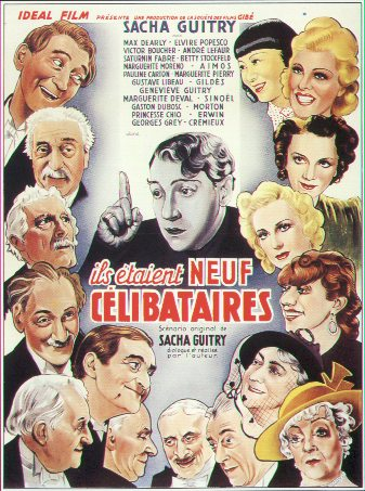 Ils étaient neuf célibataires. Comédie du Maître Sacha GUITRY.