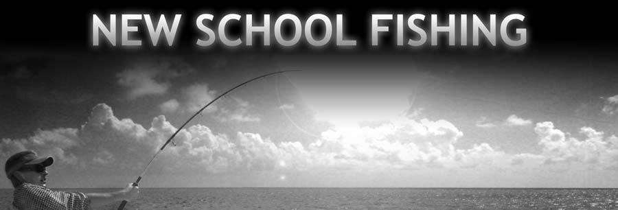New School Fishing