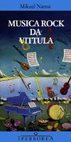 Musica Rock da Vittula - Mikael Niemi