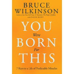You Were Born For This: Bruce Wilkerson l LadyD Books