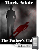 John Truman's survival depends on New Dawn, the 300-year-old, Oxford-based, secret society that created him, in Mark Adair's The Father's Child ... Read a free sample of our eBook of the Day right in your browser!