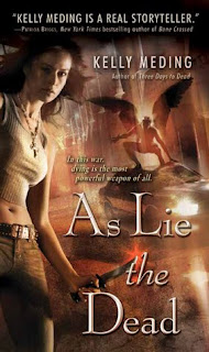 As Lie The Dead by Kelly Meding - Giveaway