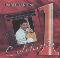 Marcos Antônio Série Especial - Coletanea - (Vol.01)