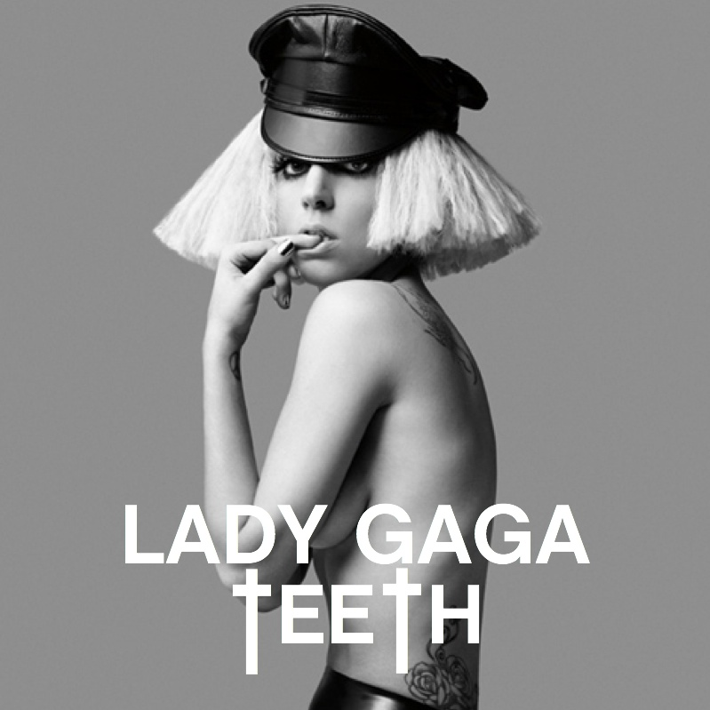 Lady Gaga - Teeth [Fanmade Single Cover]. Posted by theoedd at 12:14 PM