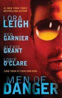 Men of Danger – Lora Leigh