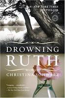 Drowning Ruth: A Novel By Christina Schwarz