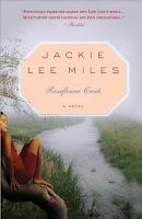 Roseflower Creek by Jackie Lee Miles