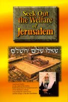 http://www.sie.org/library/article_cdo/aid/2346843/jewish/Seek-Out-the-Welfare-of-Jerusalem.htm