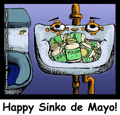 Londons Times OffBeat Cartoons: Happy Sinko De Mayo Holiday/Bad Pun