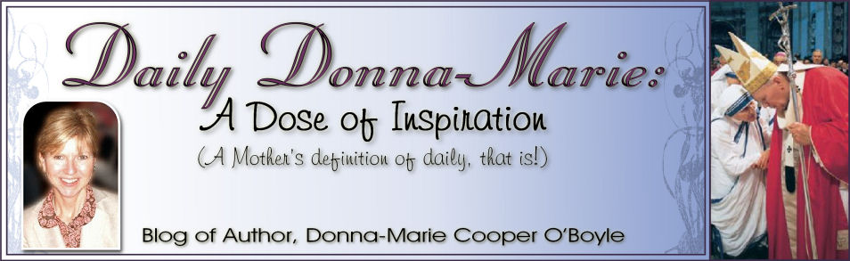 Daily Donna-Marie: A Dose of Inspiration