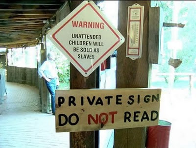 funny-useless-sign-private-sign-dont-read