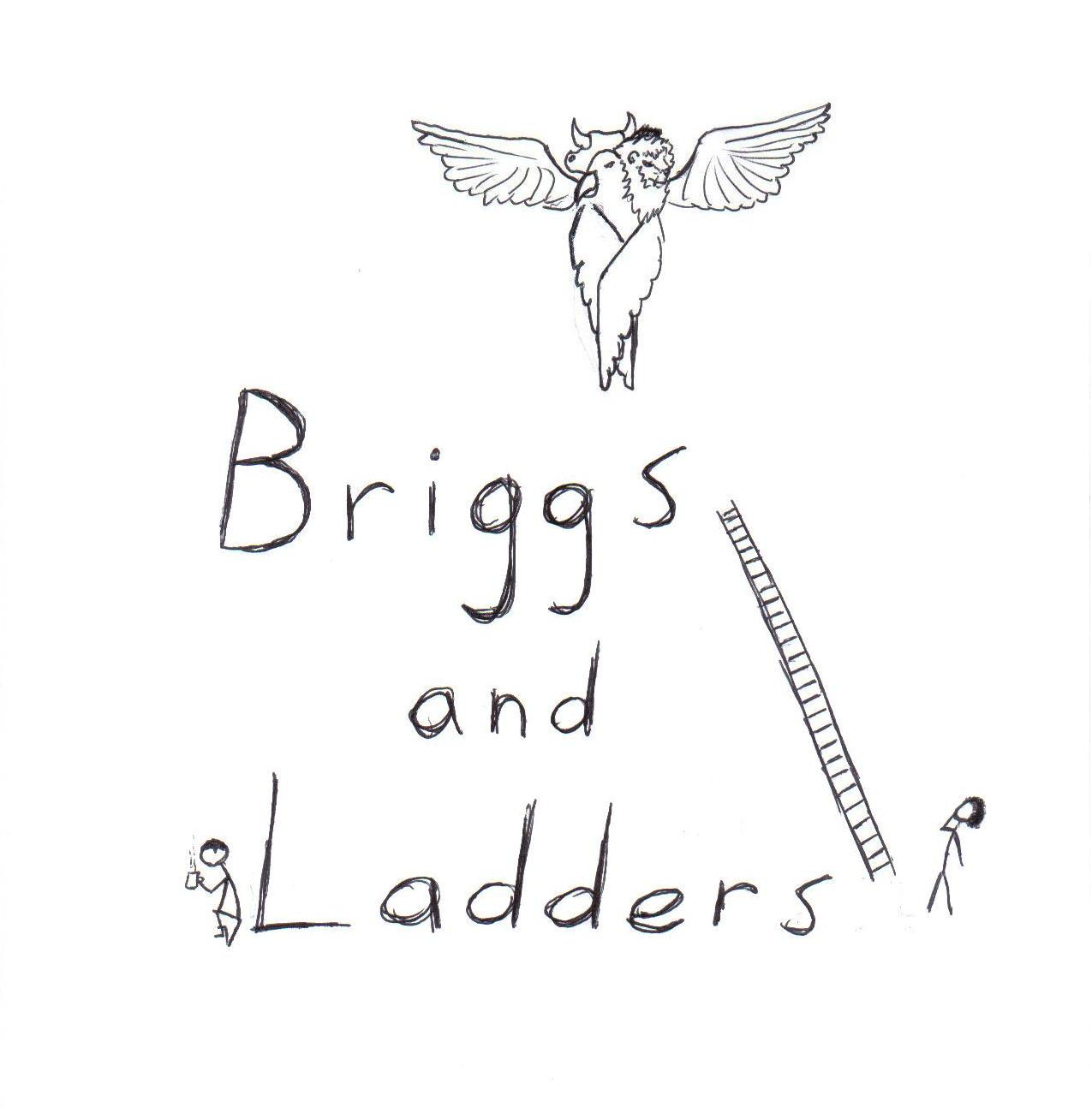 The Chirp Briggs And Ladders