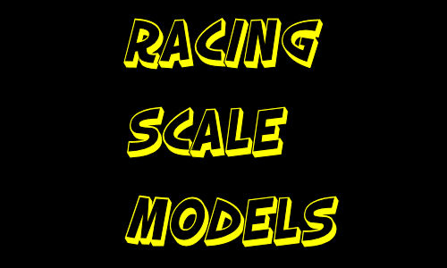 Racing Scale Models