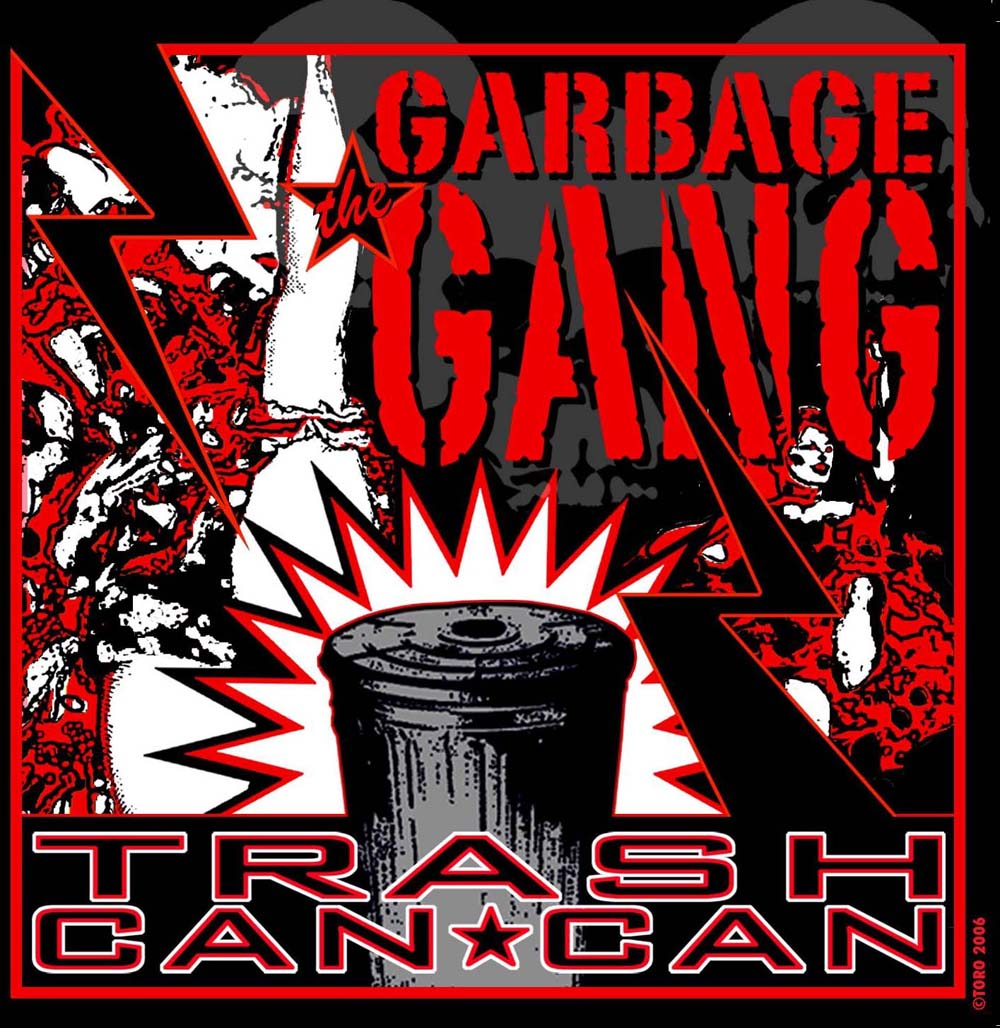 Hell's Acres: The Garbage Gang