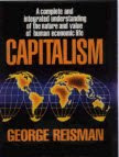"""Capitalism: A Treatise on Economics"" by Dr. George Reisman"